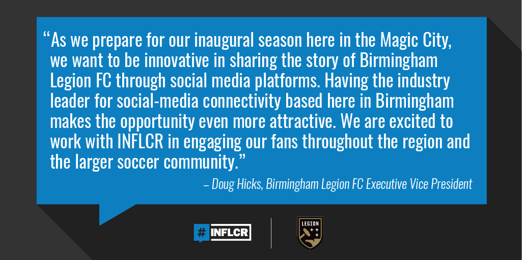 INFLCR signs Birmingham Legion FC as first professional sports client